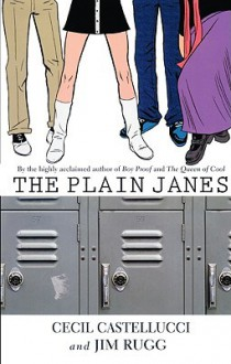 The Plain Janes - Cecil Castellucci