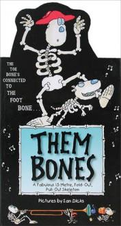 Them Bones: A Fabulous 1.5 Metre Pull-out Hang-up Skeleton - Ian Dicks, Brian Lee