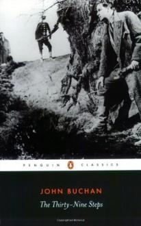 The Thirty-Nine Steps - John Buchan, John Keegan