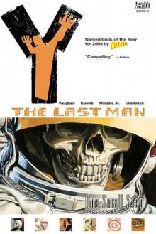 Y: The Last Man, Vol. 3: One Small Step - Brian K. Vaughan, Pia Guerra, José Marzán Jr., Paul Chadwick
