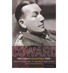 Plays 4 (World Dramatists) - Noël Coward