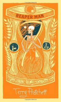 Reaper Man (Death Collection #2) - Terry Pratchett