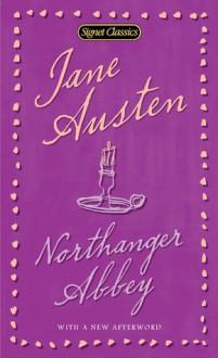 Northanger Abbey - Margaret Drabble, Stephanie Laurens, Jane Austen