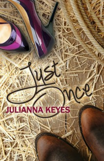 Just Once - Julianna Keyes