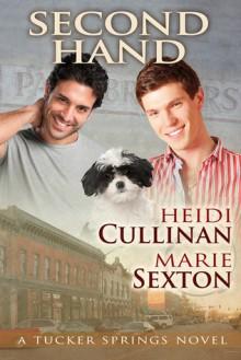 Second Hand - Heidi Cullinan,Marie Sexton