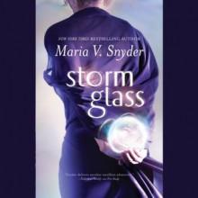Storm Glass - Maria V. Snyder,Jennifer Van Dyck