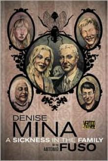 A Sickness in the Family - Denise Mina, Antonio Fuso