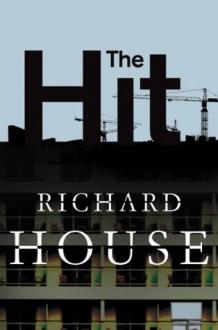 The Hit: The Kills 4 - Richard House