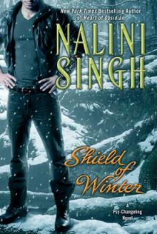 Shield of Winter - Nalini Singh
