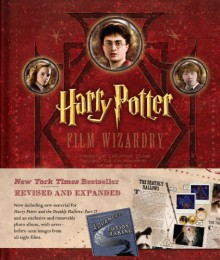 Harry Potter Film Wizardry - Revised and Expanded - Brian Sibley