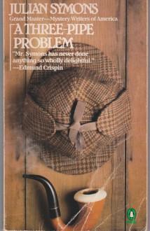 A Three Pipe Problem - Julian Symons