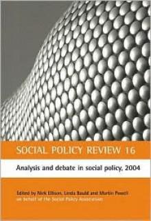 Social Policy Review 16 - Nick Ellison, Linda Bauld