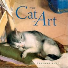 The Cat in Art - Stefano Zuffi