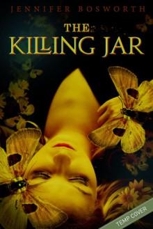 The Killing Jar - Jennifer Bosworth