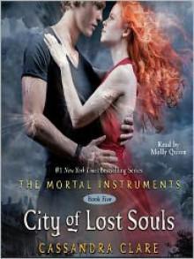 City of Lost Souls - Cassandra Clare