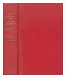 A Portrait of André Malraux - Pierre Stephen Robert Payne