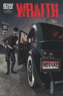 The Wraith: Welcome to Christmasland #1 - Joe Hill, C.P. Wilson III