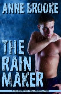 The Rain Maker - Anne Brooke