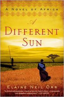 A Different Sun - Elaine Neil Orr