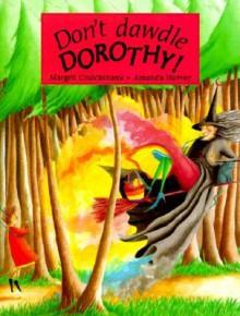 Don't Dawdle Dorothy - Margrit Cruickshank