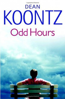 Odd Hours: An Odd Thomas Novel - Dean Koontz