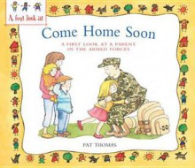 A Parent in the Armed Forces. by Pat Thomas, Lesley Harker - Pat Thomas
