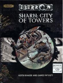 Sharn: City of Towers - James Wyatt,Keith Baker