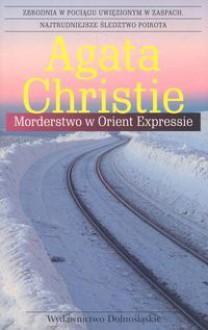 Morderstwo w Orient Expresie - Agatha Christie