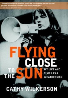 Flying Close to the Sun - Cathy Wilkerson