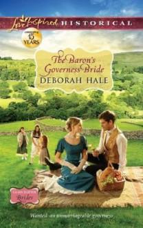 The Baron's Governess Bride - Deborah Hale
