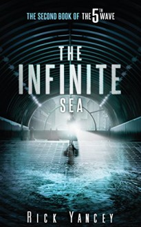 The Infinite Sea (5th Wave) - Rick Yancey