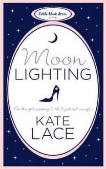 Moonlighting - Kate Lace