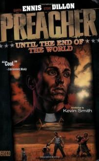 Until the End of the World - Steve Dillon, Garth Ennis