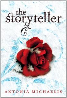 The Storyteller - Antonia Michaelis
