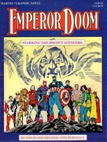 Emperor Doom - David Michelinie, Bob Hall