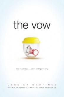 The Vow - Jessica Martinez