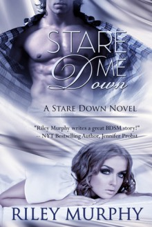 Stare Me Down - Riley Murphy