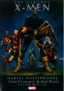 Marvel Masterworks: The Uncanny X-Men, Volume 5 - Chris Claremont, John Byrne, John Romita Jr., John Buscema