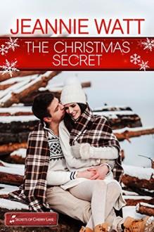 The Christmas Secret (Cherry Lake Christmas) - Jeannie Watt