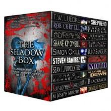 The Shadow Box: Paranormal Suspense and Dark Fantasy Thriller Novels - Shane ONeill, Rob Cornell, Sean Poindexter, Steven Ramirez, Travis Luedke, Andrew Butcher, Simon Okill, Kristopher Norris, Craig Schaefer, M. Joseph Murphy