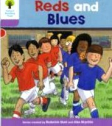 Reds and Blues - Roderick Hunt, Alex Brychta