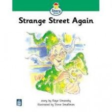 Strange Street Again (Story Street) - Kaye Umansky