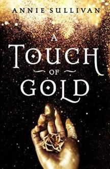 A Touch of Gold - Annie Sullivan