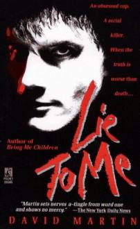 Lie to Me - David Lozell Martin