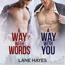 A Way With Words and A Way With You - Lane Hayes,Alexander Cendese