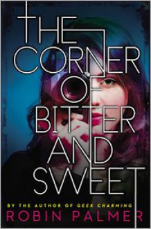 The Corner of Bitter and Sweet -