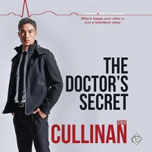 The Doctor's Secret (Copper Point Medical #1) - Heidi Cullinan,Iggy Toma