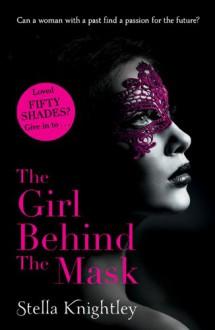 The Girl Behind the Mask - Stella Knightley
