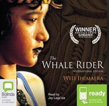 The Whale Rider - Witi Ihimaera, Jay Laga'aia