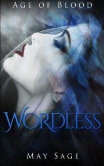 Wordless - May Sage